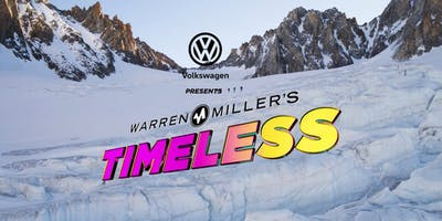 "Warren Miller's latest premier ""TIMELESS"" 7PM SHOW"