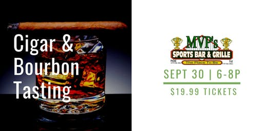 Cigar & Bourbon Tasting at MVP Sports Bar & Grill