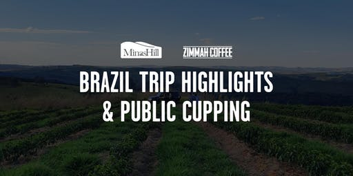 Brazil Trip Highlights and Public Cupping - Launceston