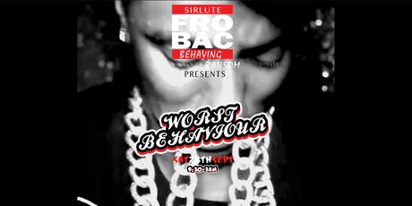 Frobac - 'Worst Behaviour' Payday Special! tickets