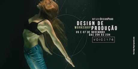 Design de Produção: Criatividade, Estratégia e Operação ingressos
