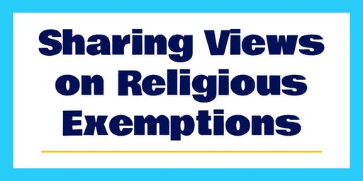 Sharing Views on Religious Exemptions