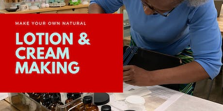 Lotion and Cream Making tickets