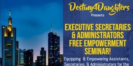 Executive Pastor Secretaries & Administrators Free Empowerment Seminar tickets
