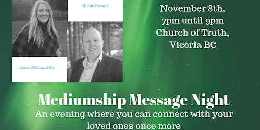 Mediumship Message Night W/ Jason Goldsworthy & Nicole Powell - Victoria BC