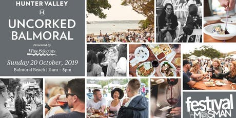 Uncorked Balmoral Food & Wine Festival 2019 tickets