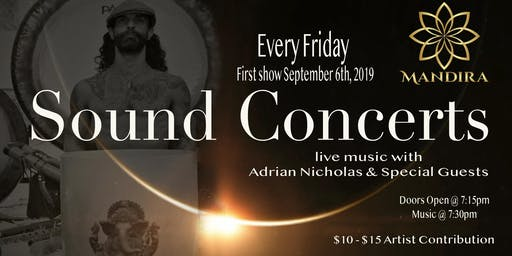 Sound Concerts with Adrian Nicholas & Special Guests