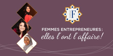 Femmes entrepreneures: Elles l'ont l'affaire! tickets