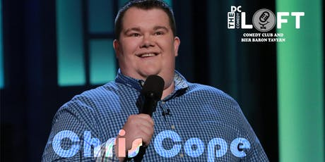 Comedy Show with Chris Cope from Netflix, CONAN, All Things Comedy tickets