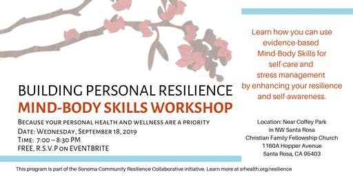 Building Personal Resilience: Mind Body Skills Workshop