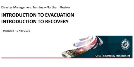 DM Training - Introduction to Evacuation & Introduction to Recovery tickets