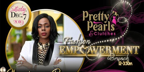 Pretty Pearls & Clutches Fashion Empowerment Brunch tickets