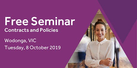 Free Seminar: Contracts and policies – Wodonga, 8th October  tickets