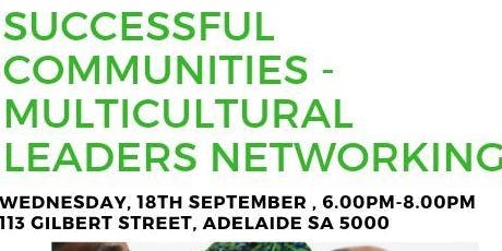 Multicultural Community Leader's Networking with Guest Speaker - September 2019 tickets