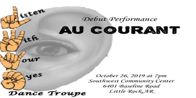 """Debut Performance """"Au Courant"""""""
