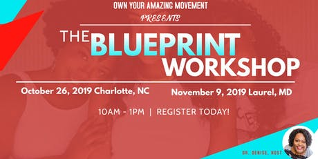 Your Amazing-The BLUEPRINT Workshop~Laurel, MD tickets