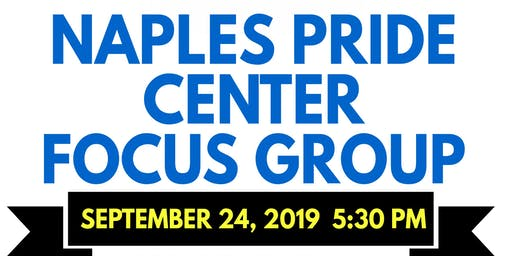 Naples Pride Center Focus Group