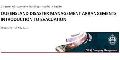 DM Training - Qld Disaster Management Arrangements & Intro to Evacuation
