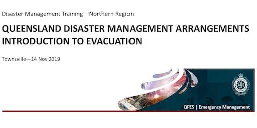 DM Training - Qld Disaster Management Arrangements & Intro to Evacuation