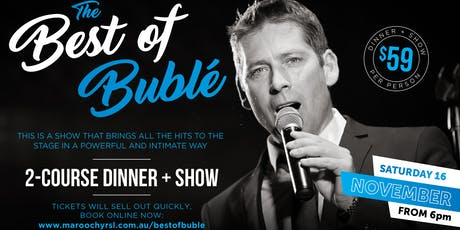 The Best of Bublé - 2 Course Dinner + Show tickets