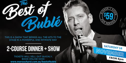 The Best of Bublé - 2 Course Dinner + Show