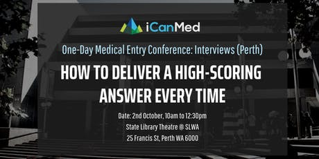 One-Day Medical Entry Conference: Free Interview Workshop (PERTH) tickets