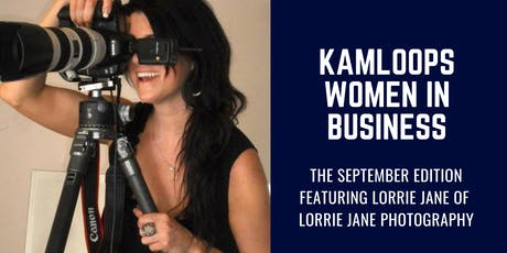 Kamloops Women in Business: September 2019 Edition tickets