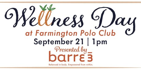 Wellness Day at Farmington Polo Club tickets