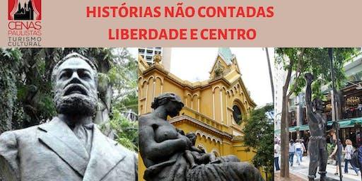 HISTÓRIAS NÃO CONTADAS: LIBERDADE E CENTRO