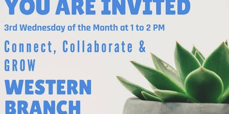 Connect, Collaborate & GROW - Western Branch tickets