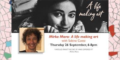 Mirka Mora: A  Life Making Art with Sabine Cotte