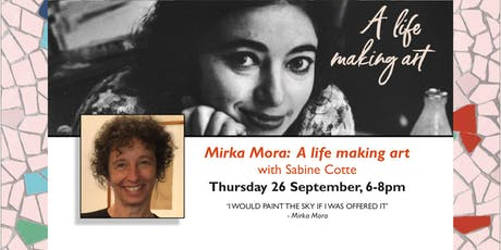 Mirka Mora: A  Life Making Art with Sabine Cotte tickets