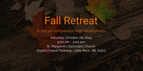 Fall Retreat: A Day of Compassion and Mindfulness tickets