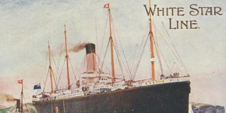 The White Star Line : Beyond Titanic tickets