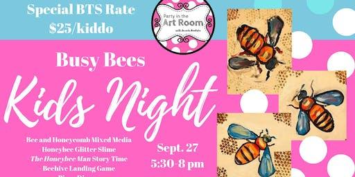 Kids Night: Busy Bees (Mixed Media)