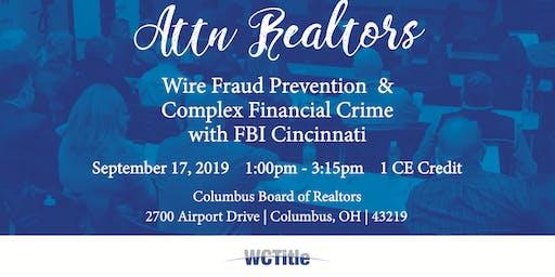 Wire Fraud Prevention + Complex Financial Crime w/ FBI Cincinnati
