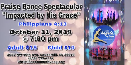 "Praise Dance Spectacular ""Impacted by His Grace"" tickets"