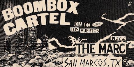 11.02 | BOOMBOX CARTEL | DIA DE LOS MUERTOS | SAN MARCOS TX tickets
