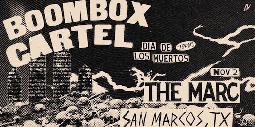 11.02 | BOOMBOX CARTEL | DIA DE LOS MUERTOS | SAN MARCOS TX