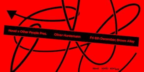 Novel x Other People Pres. Oliver Huntemann tickets