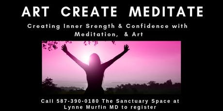 ART CREATE MEDITATE tickets