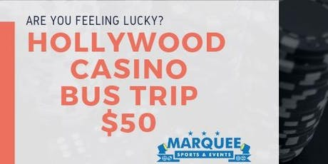 Hollywood Casino Bus Trip tickets