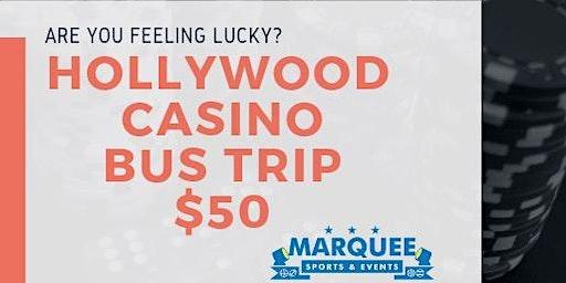Hollywood Casino Bus Trip