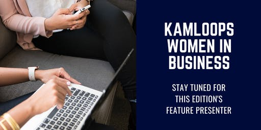Kamloops Women in Business: November 2019 Edition