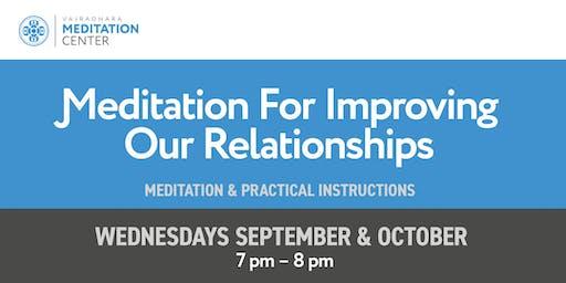 Meditation for Improving Our Relationships