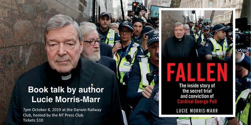 FALLEN  The Inside Story of the Secret Trial and Conviction of George Pell