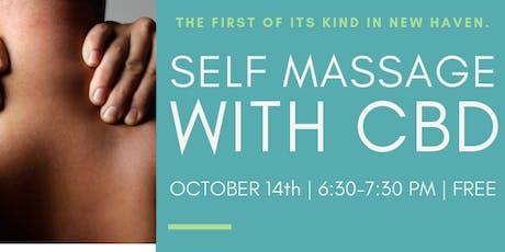 Self Care Massage Workshop: Self Massage with CBD tickets