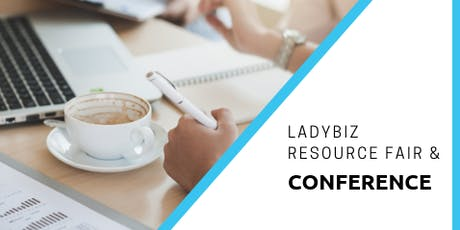LadyBiz Resource Fair & Conference tickets