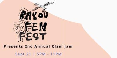 Bayou Fem Fest's 2nd Annual Clam Jam