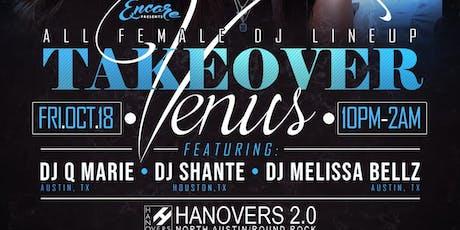 Venus Takeover ~ All Female DJ Lineup | 10.18 tickets